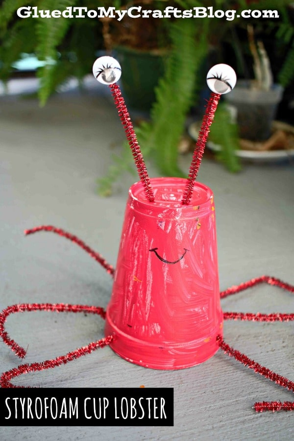 Pipe Cleaner & Styrofoam Cup Lobster - Kid Craft For Summer!