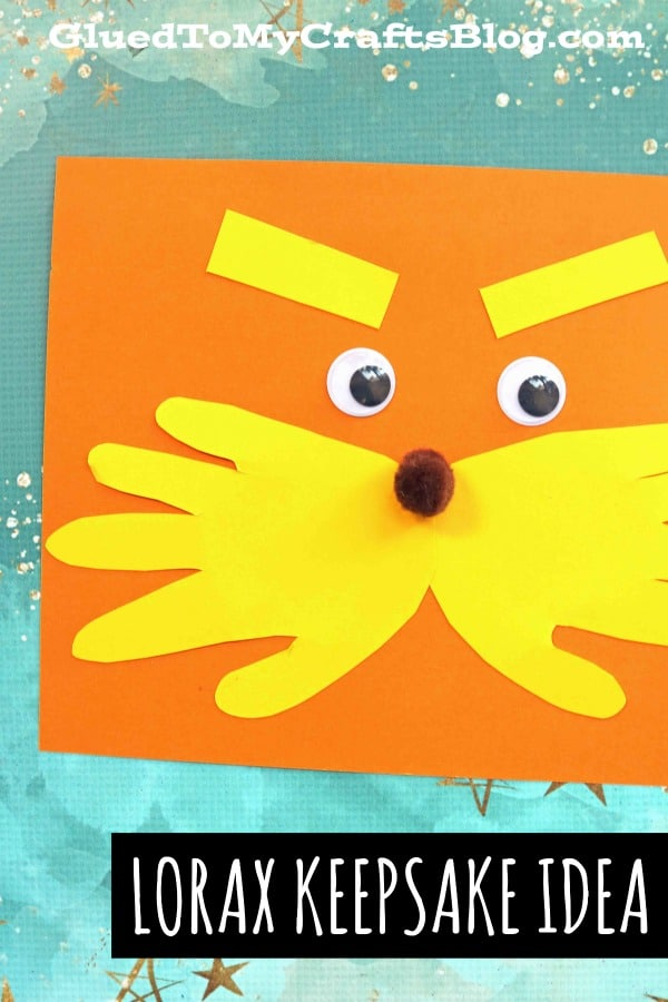 Dr Seuss Inspired - Handprint Lorax Keepsake Idea