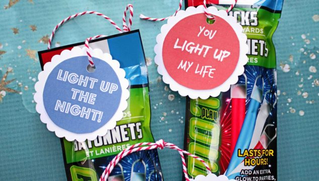 """You Light Up My Life"" Glowstick Gift Favor {Printable}"