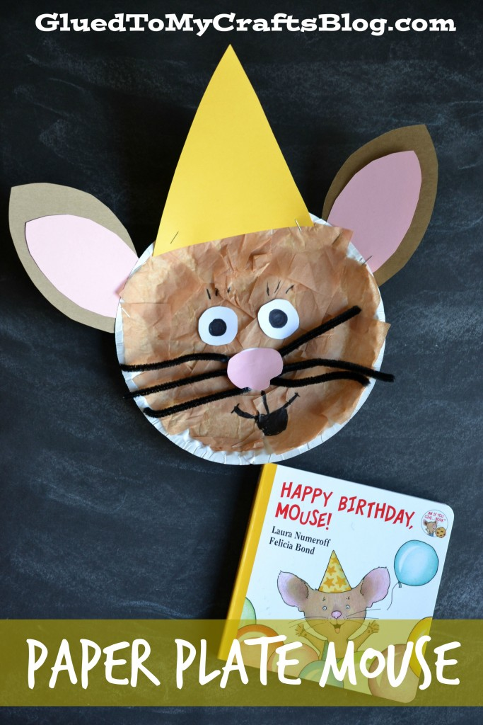 Happy Birthday Mouse - Paper Plate Kid Craft
