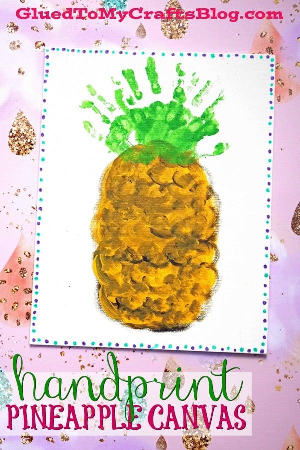 Handprint Pineapple Keepsake Canvas For Kids To Make!