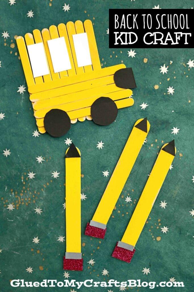 Popsicle Stick Pencils & School Bus - Back To School Kid Craft