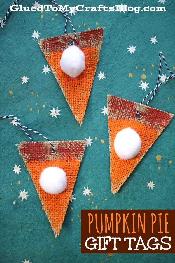 Burlap Pumpkin Pie Gift Tag - Kid Craft