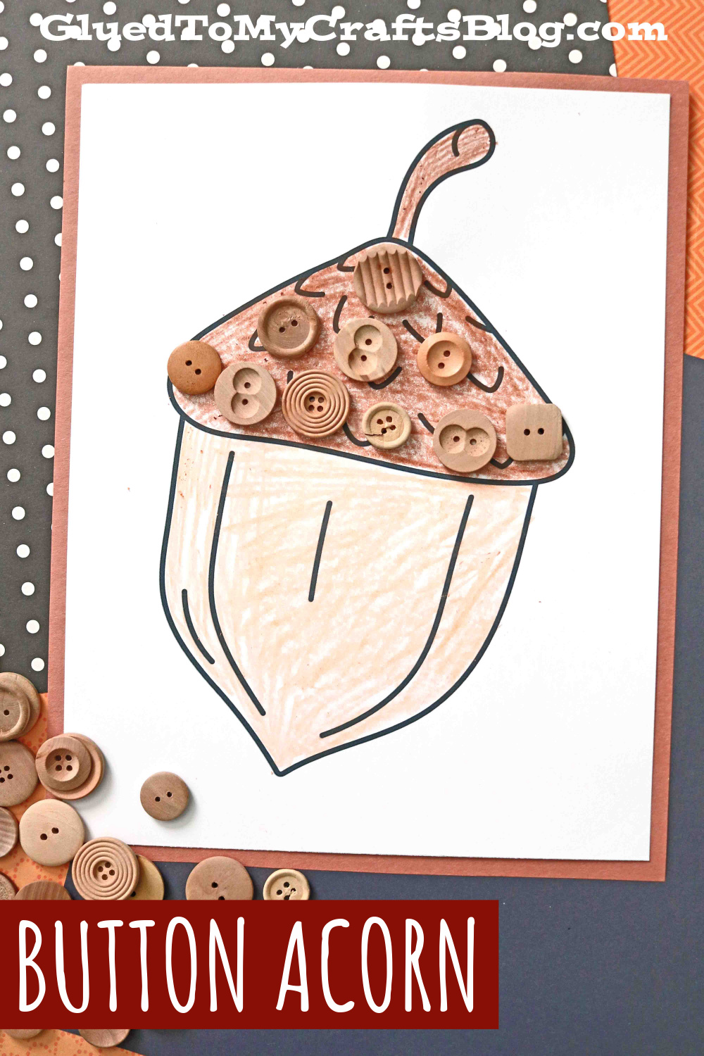 Button Covered Acorn Craft Idea For Kids To Make This Fall!