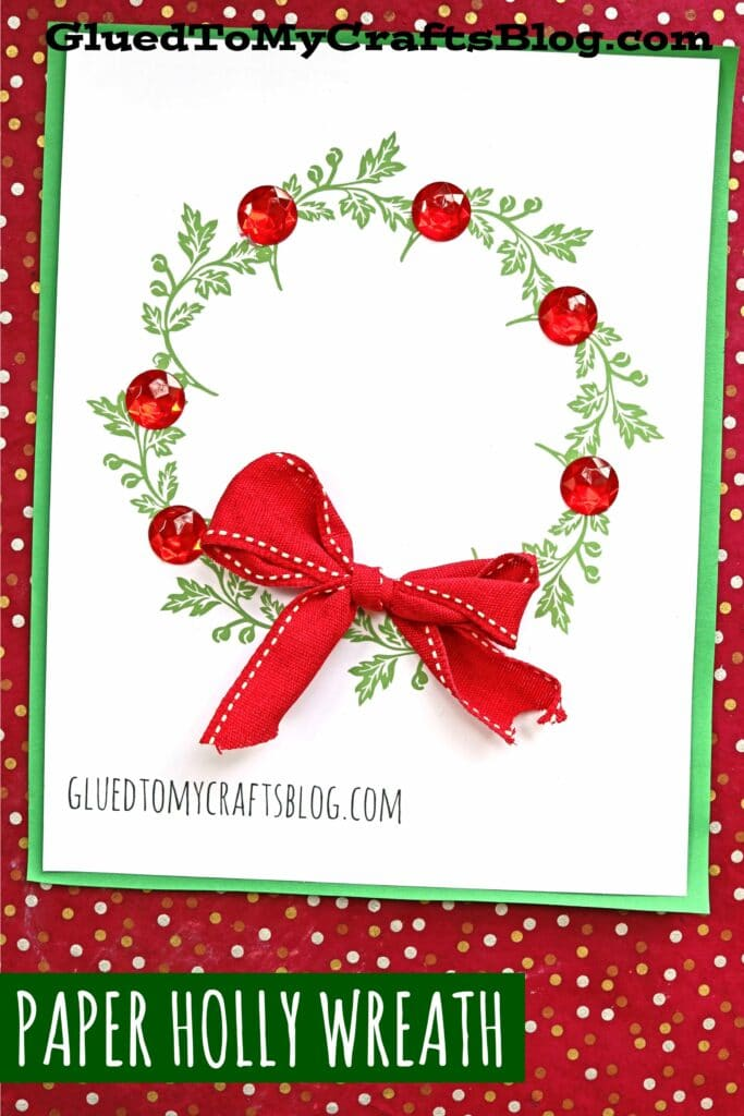Paper Holly Wreath Kid Craft Idea w/free printable