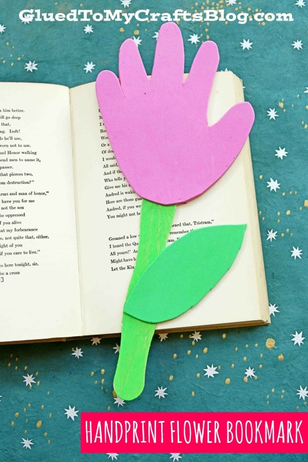 Handprint Flower Bookmarks - Kid Craft Idea For Spring