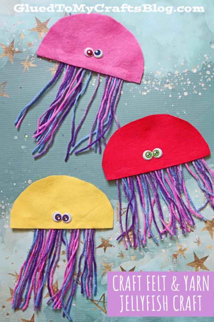 Craft Felt & Yarn Jellyfish - Kid Craft Idea For Summer