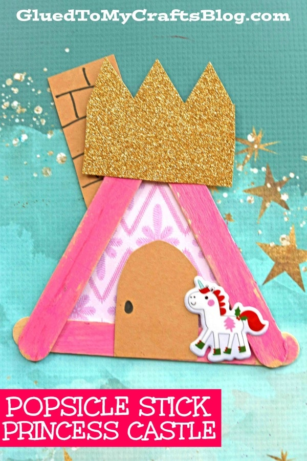 Popsicle Stick Princess Castle - Kid Craft Idea