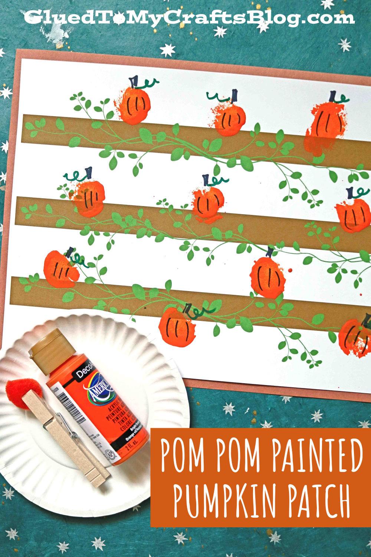 Pom Pom Painted Pumpkin Patch On Paper - Fall Kid Craft Idea
