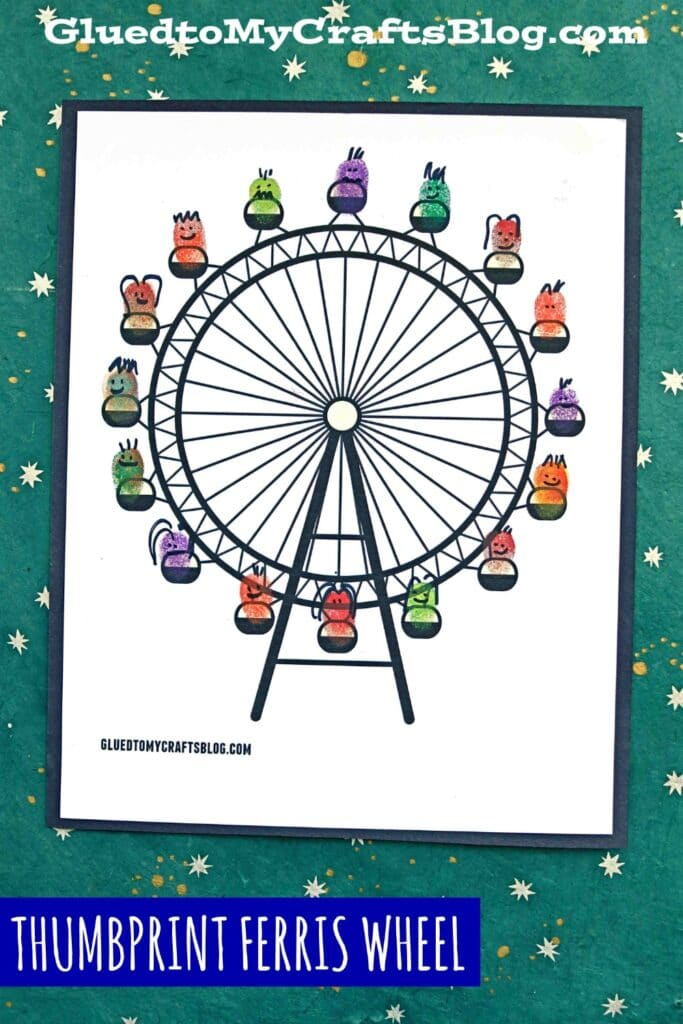 Thumbprint Ferris Wheel - Kid Craft Idea