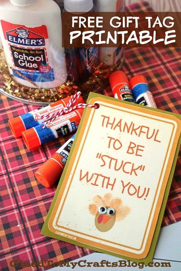 Thankful To Be Stuck With You - Gift Tag Printable