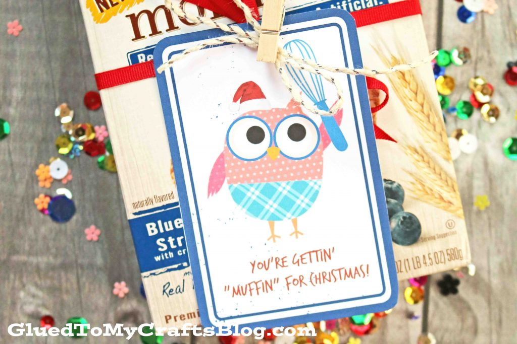 "You Get ""Muffin"" For Christmas - Gift Tag Printable"