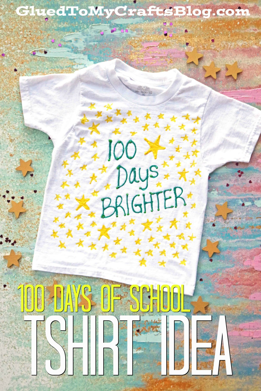 100 days brighter t shirt craft idea glued to my crafts for 100th day of school decoration ideas