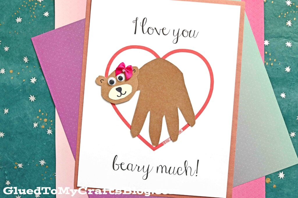 Love You Bear-y Much - Handprint Bear Keepsake Printable