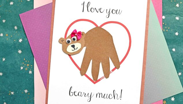 Love You Bear-y Much - Handprint Bear Keepsake Printable