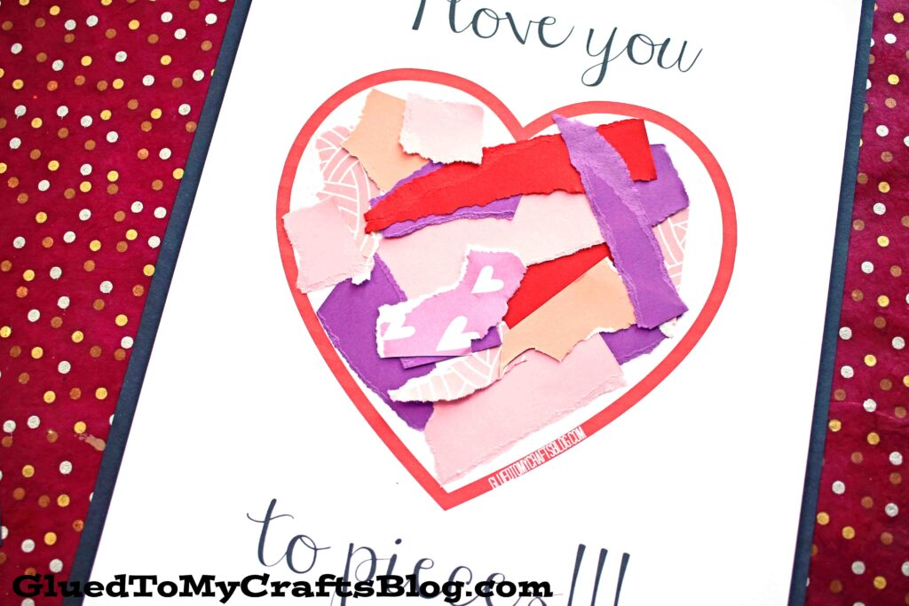 Torn Paper I Love You To Pieces - Kid Craft Idea