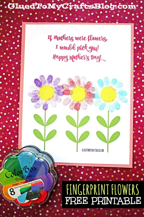 Mother's Day Thumbprint Flower - I'd Pick You Gift Idea For Kids To Make