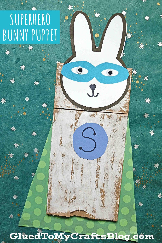 Paper Bag Superhero Bunny Puppet - Kid Craft Idea For Easter