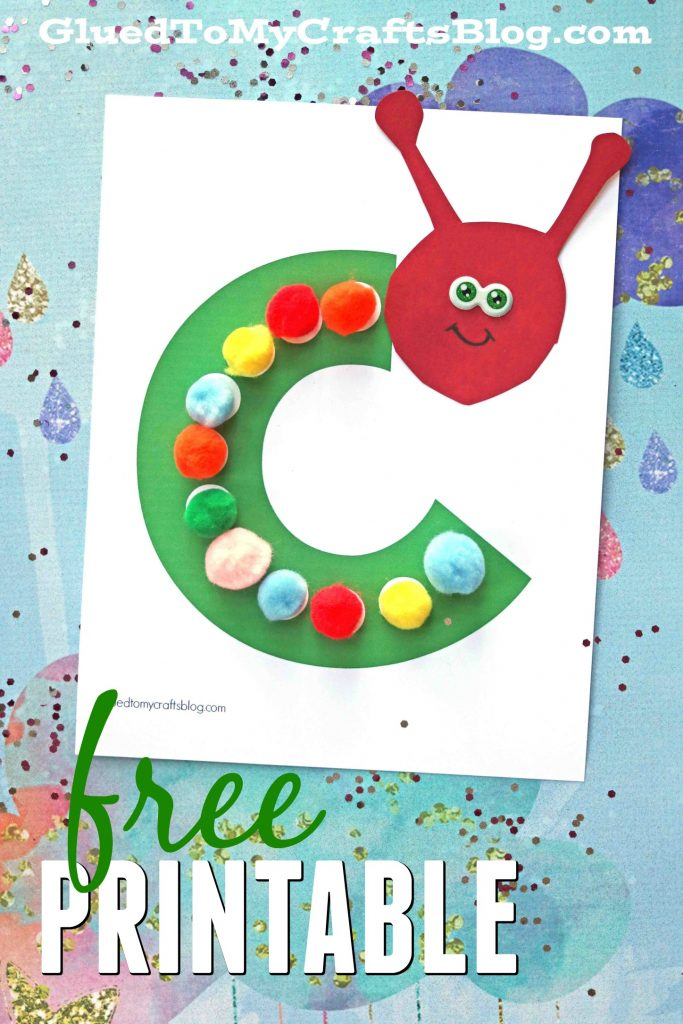 C is for Caterpillar - Free Printable Kid Craft - Glued To ...
