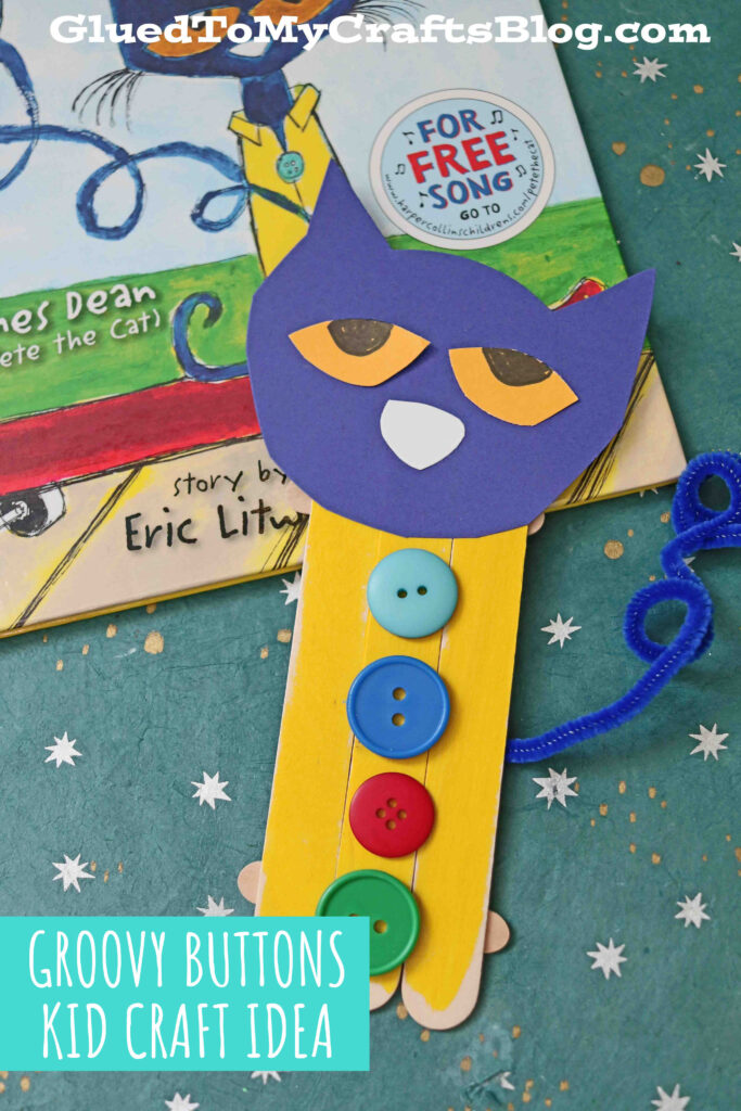 Popsicle Stick Groovy Buttons - Pete The Cat Kid Craft Idea