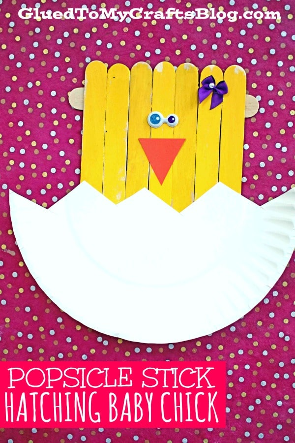 Paper Plate & Popsicle Stick Hatching Baby Chick - Spring Kid Craft