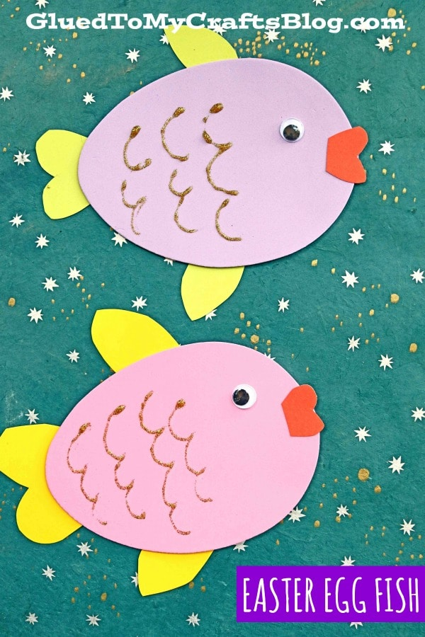 Craft Foam Easter Egg Fish - Kid Craft Idea For Spring
