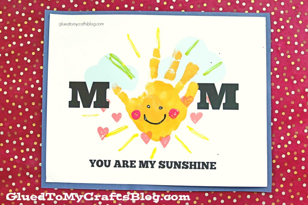 Handprint Mom You Are My Sunshine Kid Craft Idea