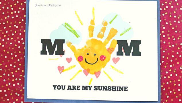 Handprint Mom You Are My Sunshine Kid Craft Idea