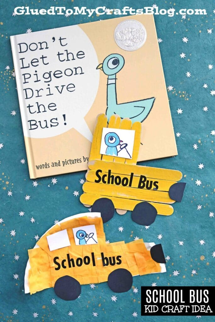 Don't Let Pigeon Drive The Bus - Kid Craft Idea
