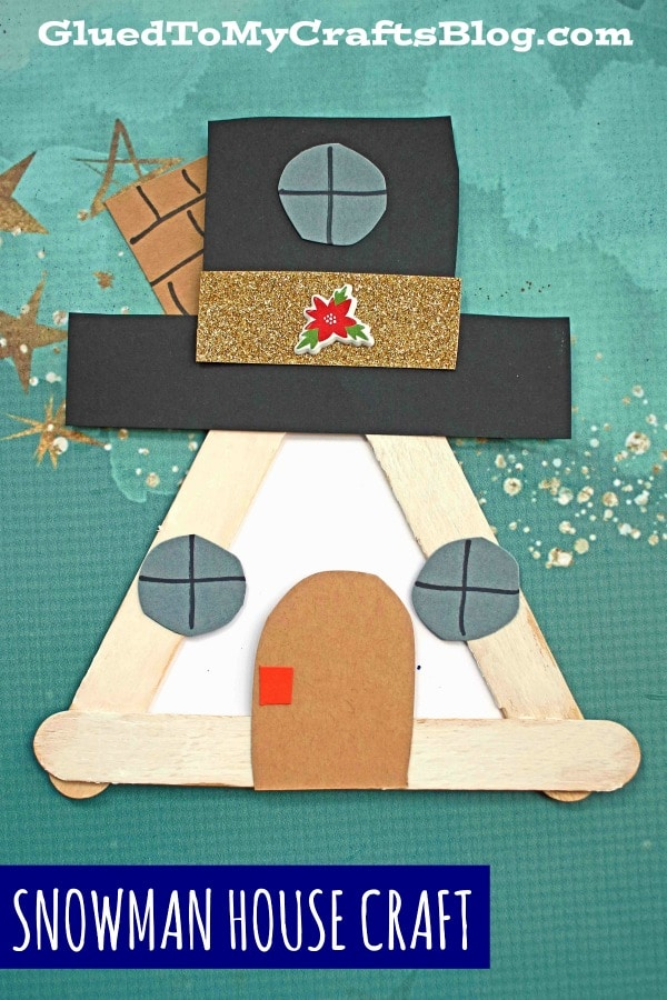 Popsicle Stick Snowman House - Kid Craft Idea For Winter