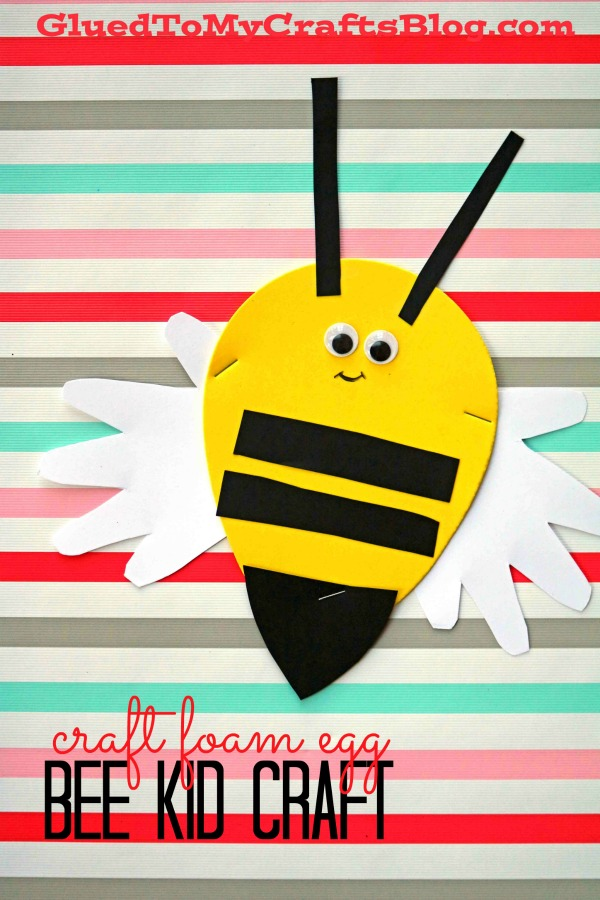 Craft Foam Egg Turned Bee - Kid Craft
