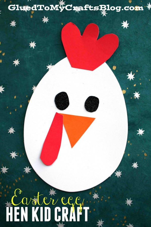 Craft Foam Easter Egg Hen Friend - Kid Craft Idea