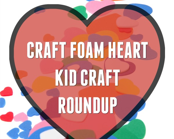 Craft Foam Heart Valentine Kid Crafts