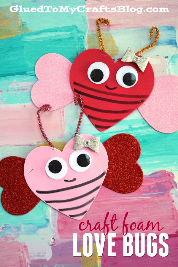 Craft Foam Valentine Love Bug - Kid Craft