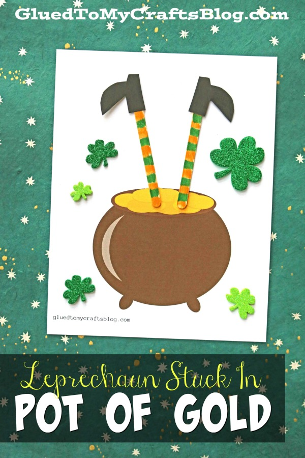 Leprechaun Stuck In A Pot of Gold - St. Patrick's Day Kid Craft Idea