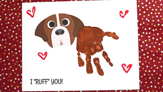 "Handprint Dog - I ""RUFF"" You Keepsake Printable"