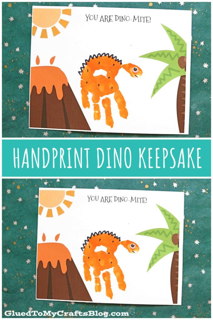 "Handprint ""Dino-Mite"" Keepsake Printable For Kids"