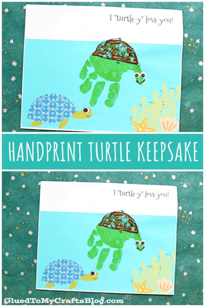 I Turtle-Y Love You - Handprint Turtle Keepsake Gift Idea