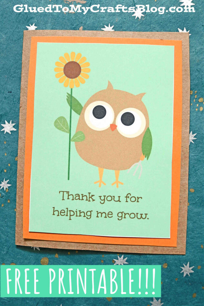 Thanks For Helping Me Grow Card For Mothers, Teachers and More!