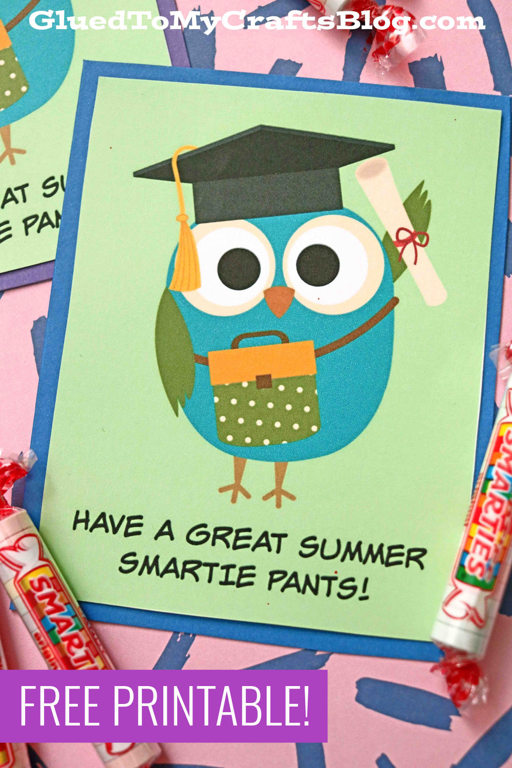 Have A Great Summer Smartie Pants - Card Printable