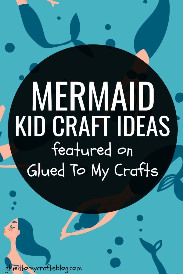 Mermaid Themed Kid Crafts Roundup