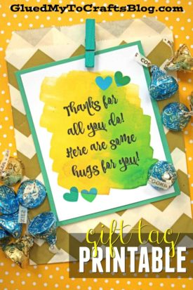 Thanks For All You Do, Here Are Some Hugs For You - Gift Tag Printable