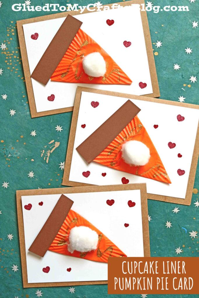 Cupcake Liner Pumpkin Pie Card - Thanksgiving Kid Craft