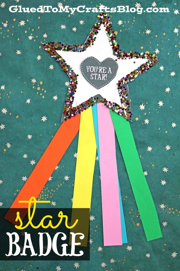 You're A Star Paper Badge - Kid Craft