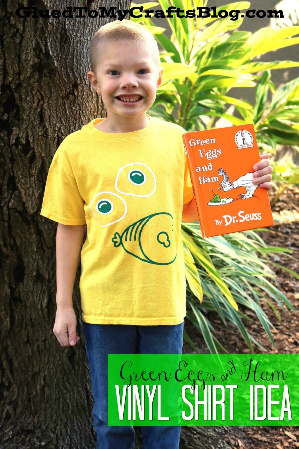 Super Easy Vinyl Green Eggs & Ham Shirt For Dr Seuss Week