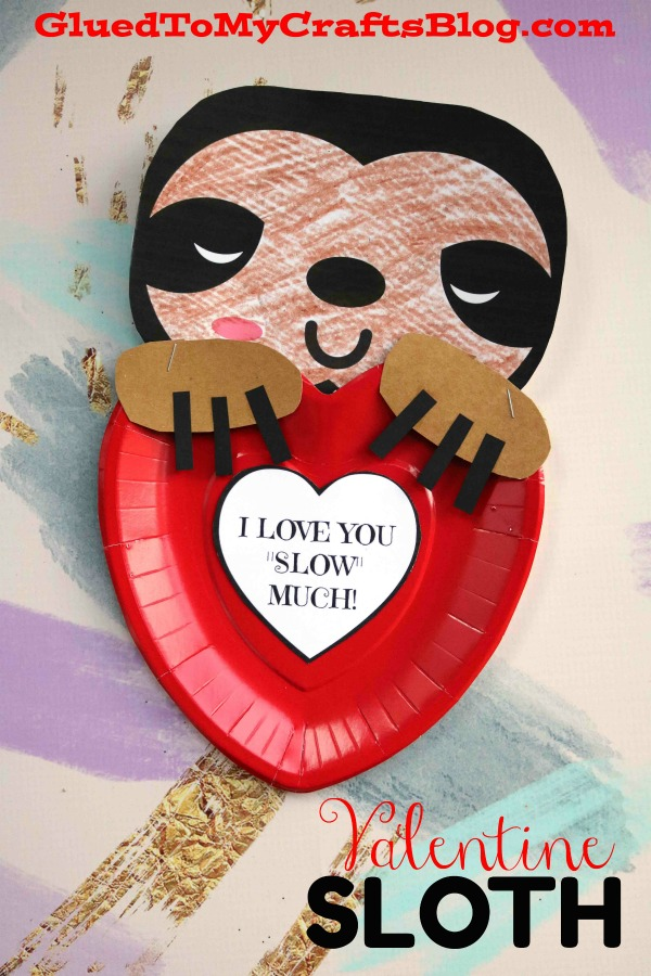 Love You SLOW Much! Valentine Holding Sloth Paper Plate Craft
