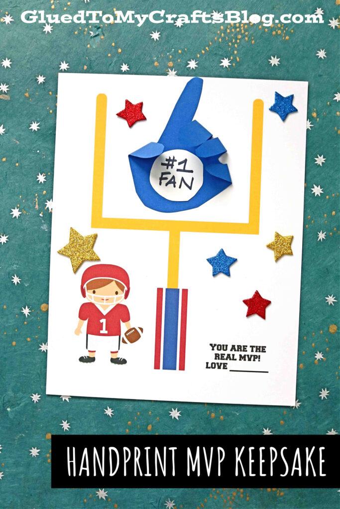 "Handprint ""You Are The Real MVP"" Paper Keepsake Idea"