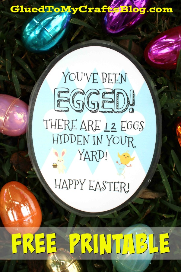 You've Been EGGED! - A Fun Easter Gift Idea For Your Neighbors