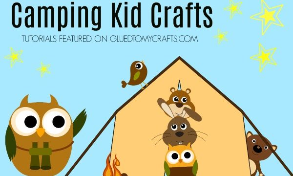 Camping Themed Crafts For Kids