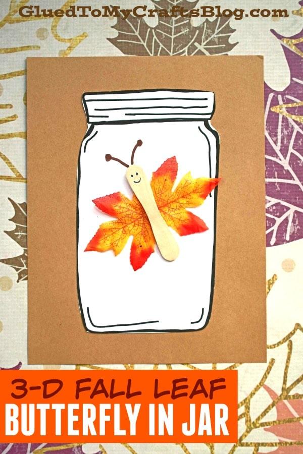 3-D Leaf Butterfly In Jar - Fall Kid Craft Idea